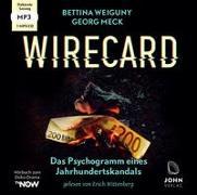 Cover-Bild zu Weiguny, Bettina: Wirecard: Das Psychogramm eines Jahrhundertskandals - Das Hörbuch zum Doku-Drama auf TV Now