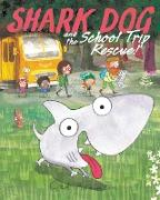 Cover-Bild zu Adamson, Ged: Shark Dog and the School Trip Rescue!