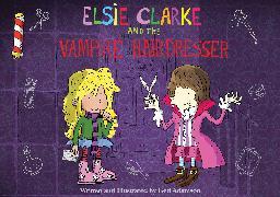 Cover-Bild zu Adamson, Ged: Elsie Clarke and the Vampire Hairdresser