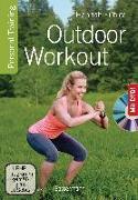 Cover-Bild zu Fühler, Hannah: Outdoor Workout + DVD. Personal Training für Ausdauer, Kraft, Schnelligkeit und Koordination