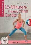 Cover-Bild zu Fühler, Hannah: 15-Minuten-Fitness ohne Geräte + DVD