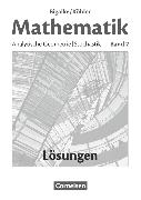 Cover-Bild zu Bigalke/Köhler: Mathematik, Allgemeine Ausgabe, Band 2, Analytische Geometrie, Stochastik, Lösungen zum Schülerbuch von Bigalke, Anton