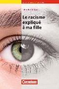 Cover-Bild zu Nouvelle Bibliothèque Junior, Allgemeine Ausgabe, A2+, Le racisme expliqué à ma fille, Lektüre mit eingelegtem Vokabular