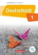 Cover-Bild zu Deutschzeit, Baden-Württemberg, Band 1: 5. Schuljahr, Schülerbuch von Behlert, Susanne