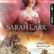 Cover-Bild zu Lark, Sarah: Wo der Tag beginnt (Gekürzt) (Audio Download)