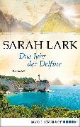 Cover-Bild zu Lark, Sarah: Das Jahr der Delfine (eBook)