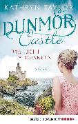 Cover-Bild zu Taylor, Kathryn: Dunmor Castle - Das Licht im Dunkeln (eBook)