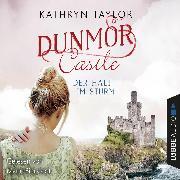 Cover-Bild zu Taylor, Kathryn: Der Halt im Sturm - Dunmor Castle 2 (Gekürzt) (Audio Download)