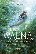 Cover-Bild zu Herden, Antje: Waena - Der Ruf der Brandung