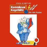 Cover-Bild zu Scheffler, Ursel: Kommissar Kugelblitz, Folge 1: Die rote Socke (Audio Download)