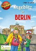 Cover-Bild zu Scheffler, Ursel: Kommissar Kugelblitz - Kugelblitz in Berlin (eBook)