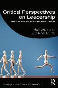 Cover-Bild zu Learmonth, Mark: Critical Perspectives on Leadership
