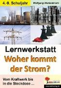 Cover-Bild zu Lernwerkstatt Woher kommt der Strom? (eBook) von Wertenbroch, Wolfgang