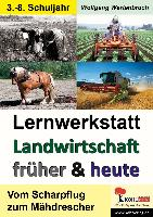 Cover-Bild zu Lernwerkstatt - Landwirtschaft früher und heute
