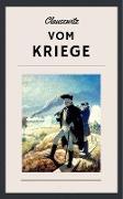 Cover-Bild zu Clausewitz, Carl Von: Clausewitz - Vom Kriege (eBook)