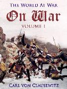 Cover-Bild zu von Clausewitz, Carl: On War - Volume 1 (eBook)