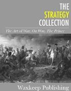 Cover-Bild zu Clausewitz, Carl Von: The Strategy Collection (eBook)