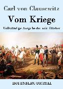 Cover-Bild zu Carl von Clausewitz: Vom Kriege (eBook)