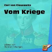 Cover-Bild zu Clausewitz, Carl von: Vom Kriege (Ungekürzt) (Audio Download)