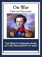 Cover-Bild zu Clausewitz, Carl von: On War (eBook)