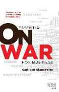 Cover-Bild zu Clausewitz, Carl Von: Essential On War for Business (eBook)