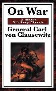 Cover-Bild zu von Clausewitz, General Carl: On War (eBook)