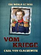 Cover-Bild zu von Clausewitz, Carl: Vom Kriege (eBook)
