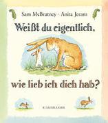 Cover-Bild zu McBratney, Sam: Weisst du eigentlich, wie lieb ich dich hab?