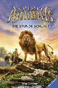 Cover-Bild zu Scholastic Inc.: Spirit Animals 6: Die Stunde schlägt (eBook)
