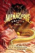 Cover-Bild zu Sutherland, Tui T.: The Menagerie #2: Dragon on Trial