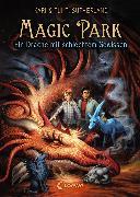 Cover-Bild zu Sutherland, Tui T.: Magic Park 2 - Ein Drache mit schlechtem Gewissen (eBook)