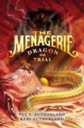 Cover-Bild zu Sutherland, Tui T.: Menagerie #2: Dragon on Trial (eBook)