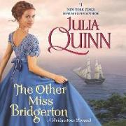 Cover-Bild zu Quinn, Julia: The Other Miss Bridgerton: A Bridgertons Prequel