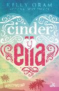 Cover-Bild zu Oram, Kelly: Cinder y Ella (eBook)