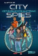 Cover-Bild zu Ponti, James: City Spies 1: Gefährlicher Auftrag (eBook)