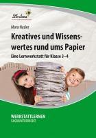 Cover-Bild zu Kreatives und Wissenswertes rund ums Papier von Hasler, Mara