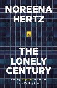 Cover-Bild zu Hertz, Noreena: The Lonely Century