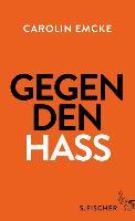 Cover-Bild zu Emcke, Carolin: Gegen den Hass (eBook)