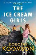 Cover-Bild zu Koomson, Dorothy: The Ice Cream Girls