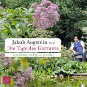Cover-Bild zu Augstein, Jakob: Die Tage des Gärtners