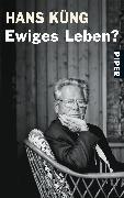 Cover-Bild zu Küng, Hans: Ewiges Leben?
