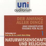 Cover-Bild zu Küng, Hans: Naturwissenschaft und Religion 01: Der Anfang aller Dinge (Audio Download)