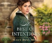 Cover-Bild zu Mason, Susan Anne: The Best of Intentions