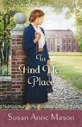 Cover-Bild zu Mason, Susan Anne: To Find Her Place