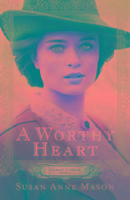 Cover-Bild zu Mason, Susan Anne: A Worthy Heart