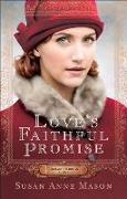 Cover-Bild zu Mason, Susan Anne: Love's Faithful Promise (Courage to Dream Book #3) (eBook)
