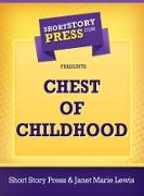 Cover-Bild zu Lewis, Janet Marie: Chest of Childhood (eBook)