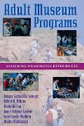 Cover-Bild zu Sachatello-Sawyer, Bonnie: Adult Museum Programs (eBook)