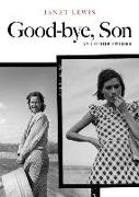 Cover-Bild zu Lewis, Janet: Good-bye, Son and Other Stories
