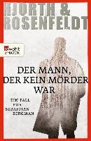 Cover-Bild zu Hjorth, Michael: Der Mann, der kein Mörder war (eBook)